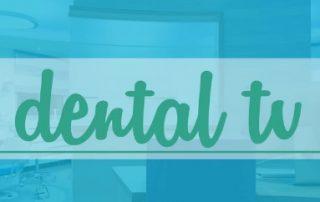dental tv